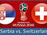 كأس العالم| شاهد.. بث مباشر لمباراة «سويسرا وصربيا»