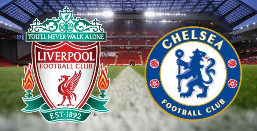 بث مباشر لحظة بلحظة.. تابع مباراة ليفربول وتشيلسي في الدوري الإنجليزي